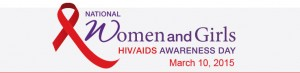 National Women & Girls HIV AIDS Awareness Day
